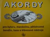 Macek Jiří AKORDY pro kytaru,mandolínu,pětistrunné,bendžo,basu a klávesové nástroje