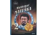 Matuška Waldemar 2.díl
