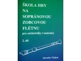 Stojan Škola hry na sopránovou zobcovou flétnu 2.díl pro začátečníky i samouky
